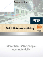 TDI -Advertising, Delhi Metro Advertising