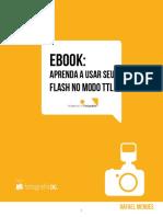 Aprenda a Usar o Seu Flash Em Modo Ttl