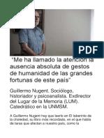 Guillermo Nugent - La ausencia absoluta de gestos de humanidad de las grandes fortunas de este país