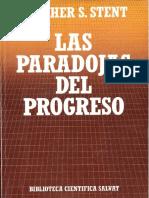 Gunther Stent - Las paradojas del progreso.pdf