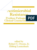Antimicrobial Resistance, Problem Pathogens and Clinical Countermeasures