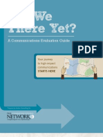 Are We There Yet? A Communications Evaluation Guide