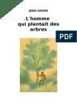 Jean Giono L'homme qui plantait des arbres