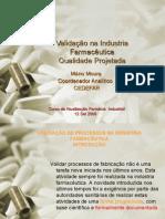 Validação na Industria Farmacêutica
