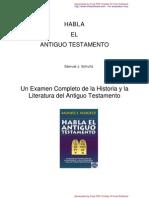 Samuel J. Schultz -  Habla El Antiguo Testamento
