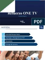 Refuerzo One TV (1)
