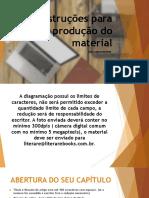 Instruções para produção do material