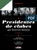 Presidentes de clubes que hicieron historia - Fútbol Argentino