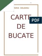Carte de bucate - Maria Deleanu