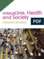 Hannah Bradby - Medicine, Health and Society (2012, Sage)