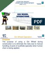 Gin Wheel Operation