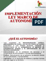 Implementación Ley Marco de Autonomías