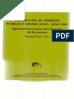 España en el debate publico mexicano 1836-1867
