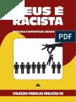 Coleção Fábulas Bíblicas Volume 68 - Deus é Racista