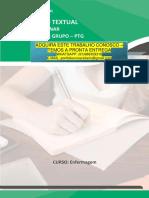 Enfermagem 3 e 4 - PRODUÇÃO TEXTUAL INTERDISCIPLINAR EM GRUPO – PTG PRODUÇÃO TEXTUAL INTERDISCIPLINAR Enfermagem EM GRUPO – PTG CURSO