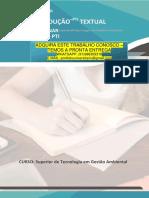 Gestao Ambiental 3 e 4 PRODUÇÃO TEXTUAL INTERDISCIPLINAR INDIVIDUALPRODUÇÃO–PTI TEXTUAL INTERDISCIPLINARSuperiordeTecnologia em Gestão Ambiental INDIVIDUAL – PTI CURSO