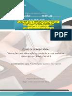 Estagio II Serviço Social  PRODUÇÃO TEXTUAL DO ESTÁGIO CURSO DE SERVIÇO SOCIAL OrientaçõesPRODUÇÃOparaelaboraçãoTEXTUALdaprodução textual avaliativa do estágio DO ESTÁGIO em Serviço Social II CURSO DE SERVIÇO SOCIAL Orientações para elaboração da produção textual avaliativa do estágio em Serviço Social II Coordenador do curso
