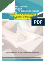 SEGURANÇA PUBLICA 2 SEMESTRE.pdf PRODUÇÃO TEXTUAL INTERDISCIPLINAR INDIVIDUAL – PTI SEGURANÇA PUBLICA 2 SEMESTRE CURSO SUPERIOR DE TECNOLOGIA EM SEGURANÇA PÚBLICA ADQUIRA ESTE TRABALHO CONOSCO – TEMOS A PRONTA ENTREGA WHATSAPP