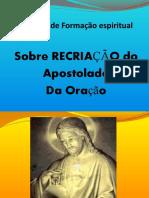 APOSTOLADO DA ORAÇÃO -  RECRIAÇÃO - Documento 1 -