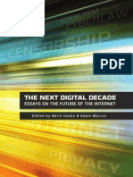 The Case for Internet Optimism Part 2 - Saving the Net From Its Supporters (Adam Thierer)