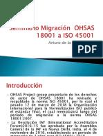 Seminario Migración  OHSAS 18001 a ISO 45001
