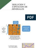 DISOLUCION Y PRECIPITACION DE MINERALES