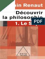 Decouvrir la philosophie 1 _ Le Sujet (Poches OJ) (French Edition) - Alain Renaut