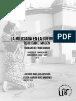 La miliciana en la Guerra Civil, realidad e imagen MAR ÁVILA ESPADA. ADRIÁN HUICI MÓDENES