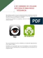 CONEXION DE CAMARAS DE CELULAR CON DIRECCION IP PARA MODO VIGILANCIA