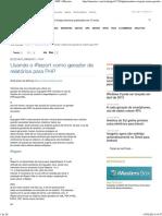 Usando o iReport como gerador de relatórios para PHP _ iMasters
