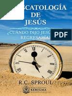 La escatología de Jesús - R. C. Sproul