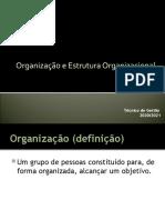 Organização e Estrutura Organizacional 1