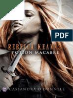 Cassandra O'Donnell.- Rebecca Kean 03 - Potion macabre.pdf