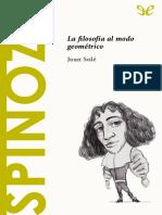 [Descubrir la filosofia 20] Sole, Joan - Spinoza. La filosofia al modo geometrico [34641] (r1.2).epub