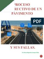 PROCESO CONSTRUCTIVO DE UN PAVIMENTO Y SUS FALLAS (MONOGRAFIA)