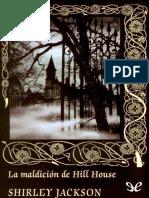 [Valdemar] [Gotica 72] Jackson, Shirley - La maldicion de Hill House [24569] (r1.3)