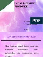 Pengendalian Mutu Produksi.pptx
