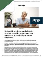 Robert Silva_ decir que + no estamos trabajando _ la diaria
