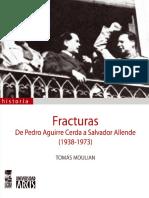 Fracturas de Pedro Aguirre Cerda a Salvador Allende.pdf