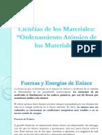 Clase 3. Ordenamiento atómico de los Materiales