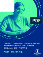 24. Crear Campos Calculados, Segmentación de Datos, Escala de Tiempo