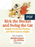 Kick the Bucket and Swing the Cat - The Complete Balderdash & Piffle Collection of English Words.epub