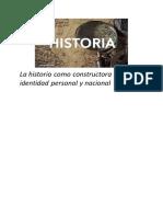 La historia como constructora  de la identidad personal y nacional