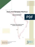USAT COLLEGE OF MEDICINE (ARCHIVES) Health System Profile-Monserrrat 2008