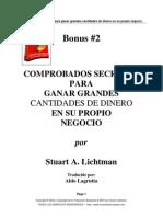 Bonus 2. Stuart Lichtman - dos Secretos Para Ganar Grandes Cant Ida Des de Dinero en Su