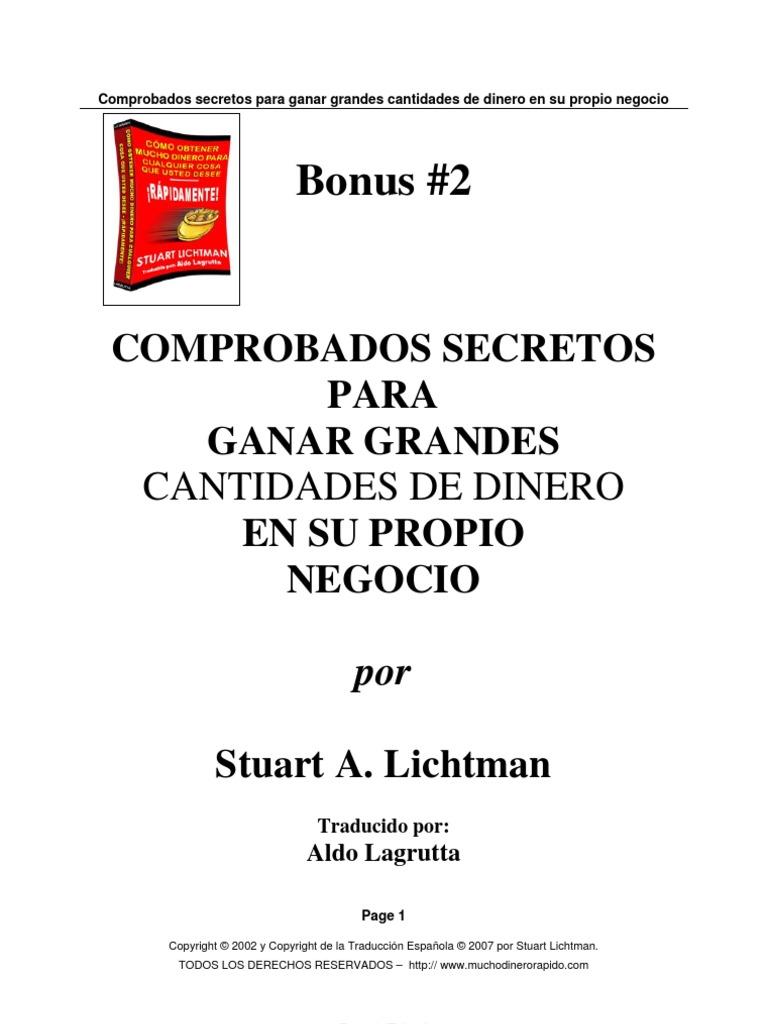 Bonus 2. Stuart Lichtman - dos Secretos Para Ganar Grandes Cant Ida ...