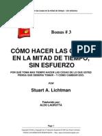 Bonus 3. Stuart Lichtman - Como Hacer Las Cosas en La Mitad Del Tiempo - Sin Esfuerzo