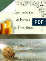 Espiritualidade e Família da Providência