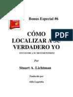 Bonus Especial 6. Stuart Lichtman - Como Localizar Su Verdadero Yo