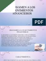 GRAVAMEN DE LOS MOVIMIENTOS FINANCIEROS (1).pptx